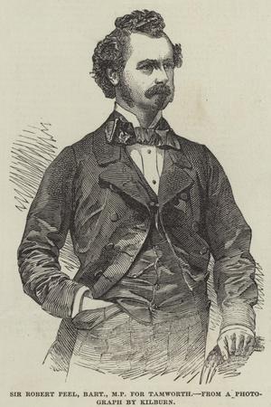 Sir Robert Peel, Baronet, Mp, for Tamworth