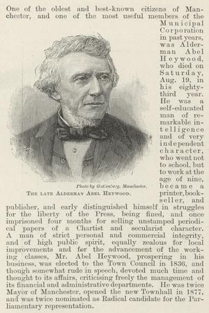 The Late Alderman Abel Heywood