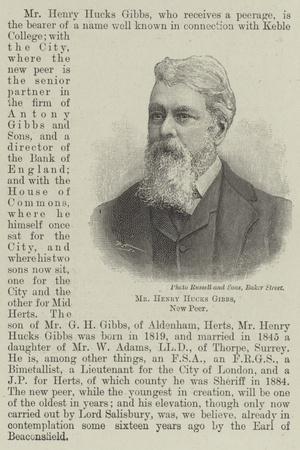 Mr Henry Hucks Gibbs, New Peer