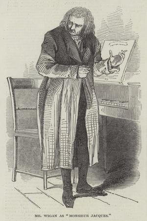 Mr Wigan as Monsieur Jacques