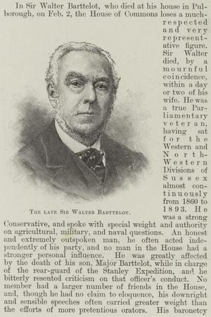 The Late Sir Walter Barttelot