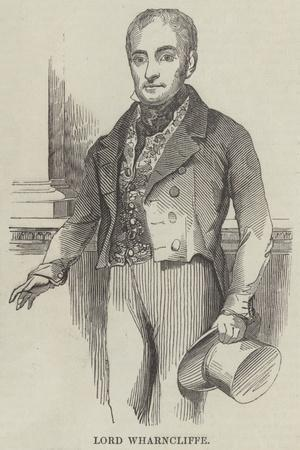 Lord Wharncliffe