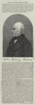The Late John Quincy Adams