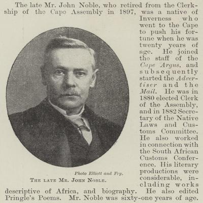 The Late Mr John Noble