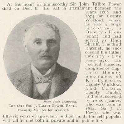 The Late Sir J Talbot Power, Baronet, Formerly Member for Wexford
