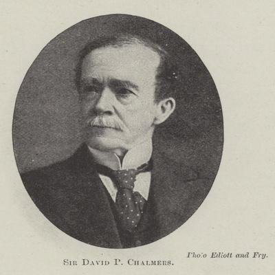 Sir David P Chalmers
