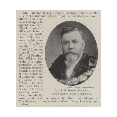 Mr T H Brooke-Hitching, New Sheriff of the City of London