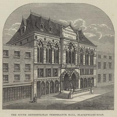 The South Metropolitan Temperance Hall, Blackfriars-Road