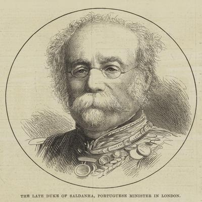 The Late Duke of Saldanha, Portuguese Minister in London