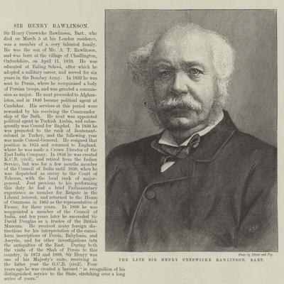 The Late Sir Henry Creswicke Rawlinson, Baronet