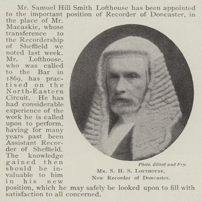 Mr S H S Lofthouse, New Recorder of Doncaster