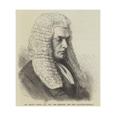 Mr Henry James for Taunion, the New Solicitor-General