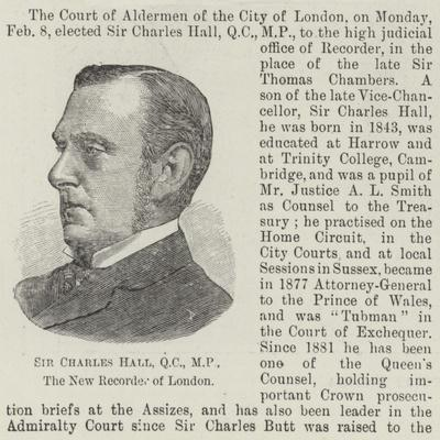 Sir Charles Hall, the New Recorder of London