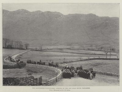 The Manchester Waterworks, Opening the New Road Round Thirlmere