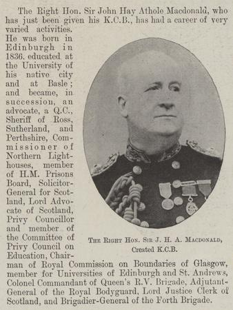 The Right Honourable Sir J H a Macdonald, Created Kcb