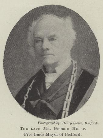 The Late Mr George Hurst, Five Times Mayor of Bedford