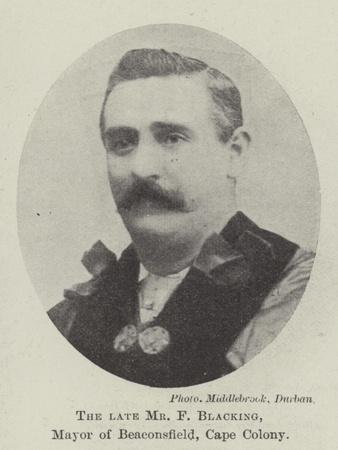 The Late Mr F Blacking, Mayor of Beaconsfield, Cape Colony