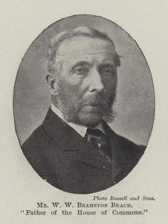 Mr W W Bramston Beach, Father of the House of Commons