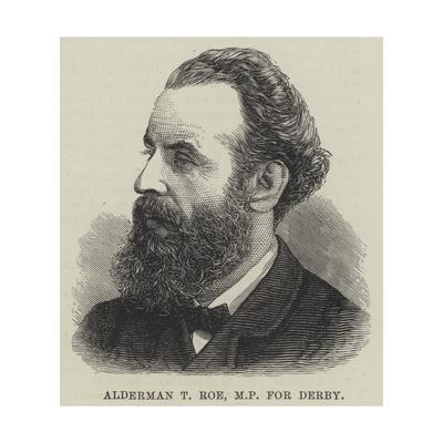 Alderman T Roe, Mp for Derby