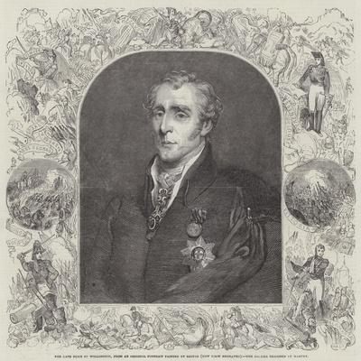 The Late Duke of Wellington