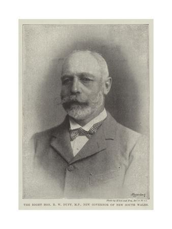The Right Honourable R W Duff, Mp, New Governor of New South Wales