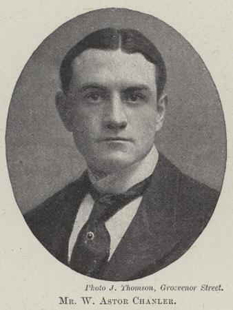 Mr W Astor Chanler