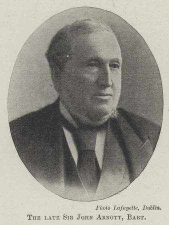 The Late Sir John Arnott, Baronet