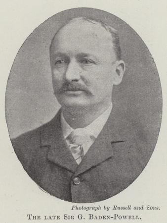 The Late Sir G Baden-Powell