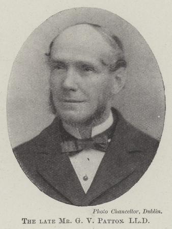 The Late Mr G V Patton