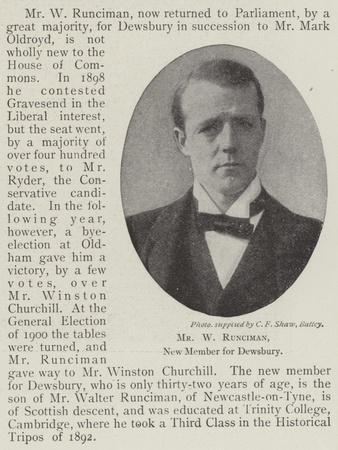 Mr W Runciman, New Member for Dewsbury