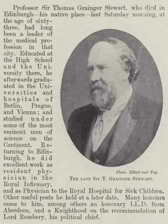 The Late Sir T Grainger Stewart