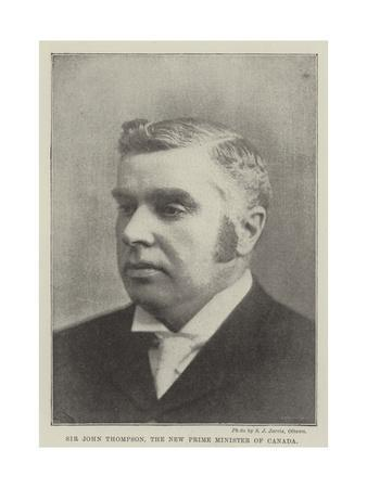 Sir John Thompson, the New Prime Minister of Canada