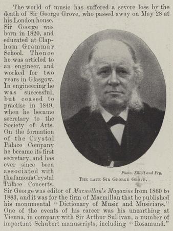 The Late Sir George Grove