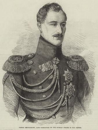 Prince Menschikoff, Late Commander of the Russian Forces in the Crimea