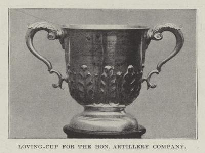 Loving-Cup for the Honourable Artillery Company