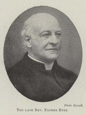The Late Reverend Father Eyre
