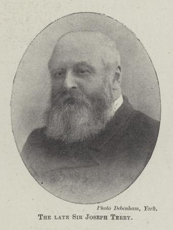 The Late Sir Joseph Terry