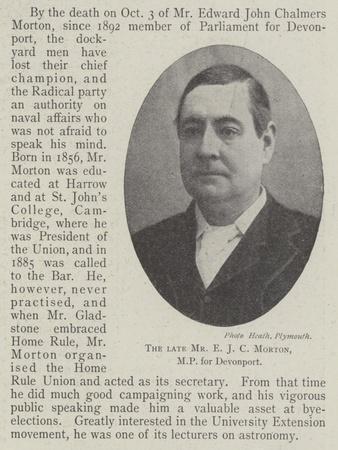 The Late Mr E J C Morton, Mp for Devonport