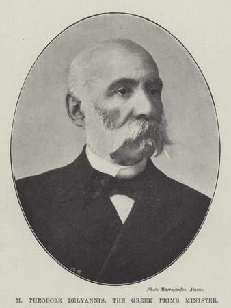 M Theodore Delyannis, the Greek Prime Minister