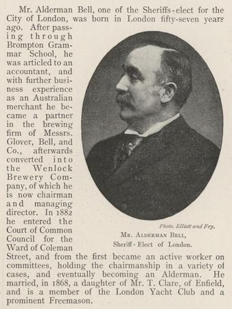 Mr Alderman Bell, Sheriff-Elect of London