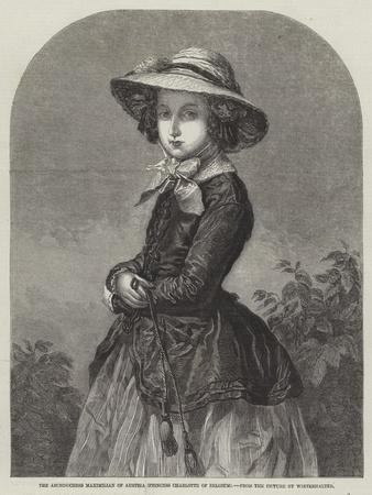 The Archduchess Maximilian of Austria, Princess Charlotte of Belgium