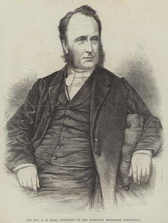 The Reverend S R Hall, President of the Wesleyan Methodist Conference