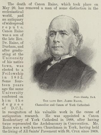 The Late Reverend James Raine, Chancellor and Canon of York Cathedral