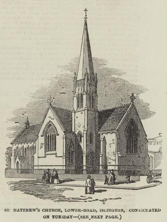 St Matthew's Church, Lower-Road, Islington, Consecrated on Tuesday