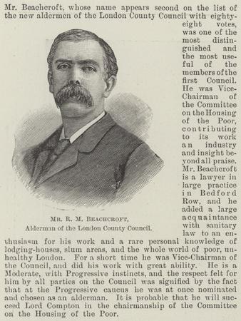 Mr R M Beachcroft, Alderman of the London County Council
