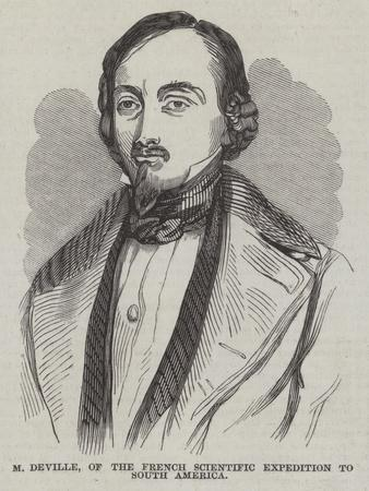 M Deville, of the French Scientific Expedition to South America