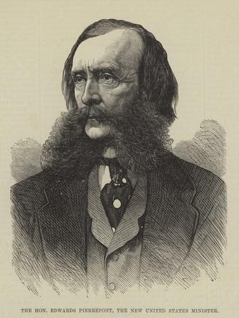 The Honourable Edwards Pierrepont, the New United States Minister
