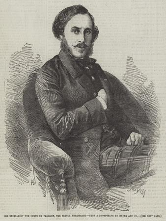 His Excellency the Comte De Persigny, the French Ambassador