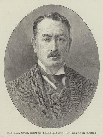 The Honourable Cecil Rhodes, Prime Minister of the Cape Colony