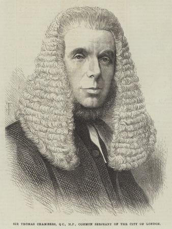 Sir Thomas Chambers, Common Serjeant of the City of London